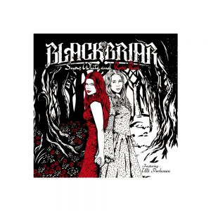 Blackbriar - Snow White and Rose Red [DOWNLOAD]